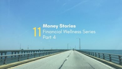 Photo of What's your Story on the Road to Financial Wellness? Part 4
