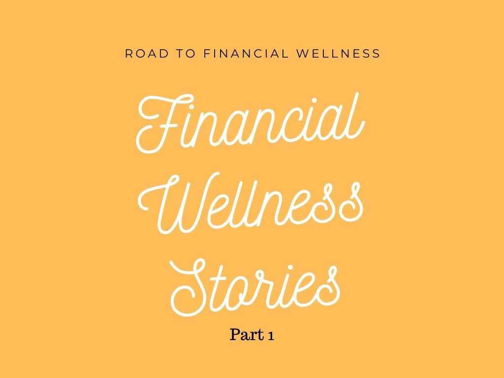 On the Road to Financial Wellness Blogger Stories Part 1