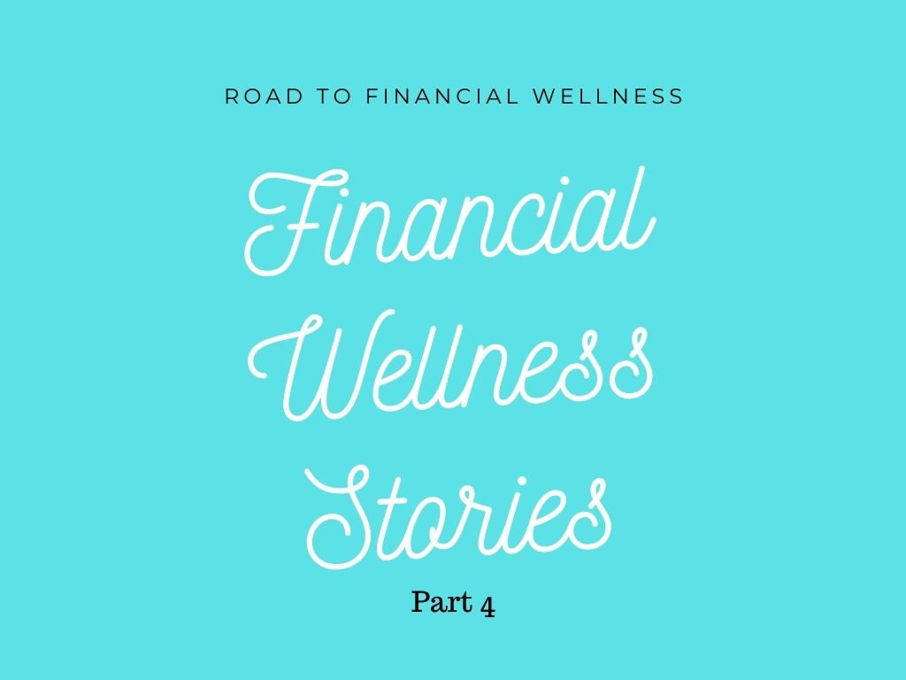 On the Road to Financial Wellness Blogger Stories Part 4