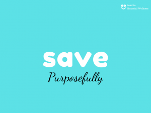 save purposefully