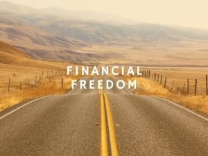 Financial Freedom Road to Financial Wellness