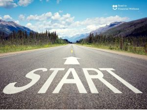 Get Started on the Road to Financial Wellness