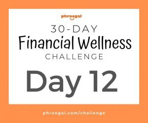 Day 12: Your Banking Relationships (30 Day Financial Wellness Challenge)