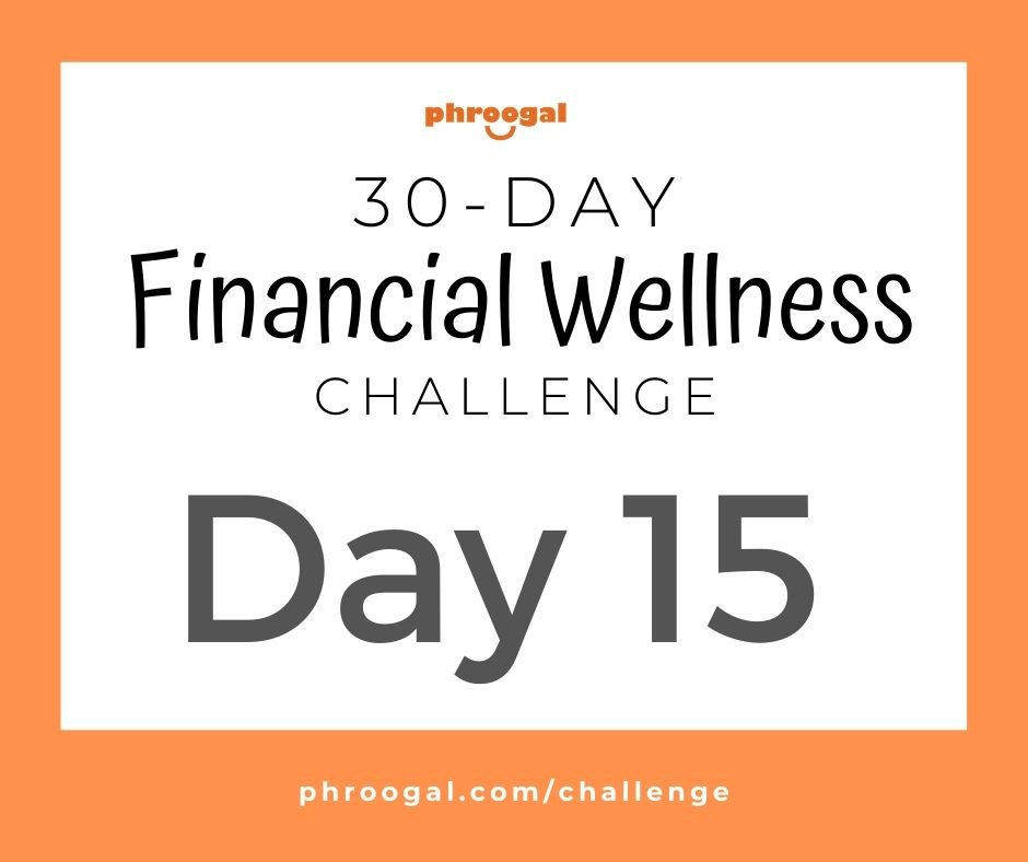 Day 15: Evaluate Financial Past (30 Day Financial Wellness Challenge)