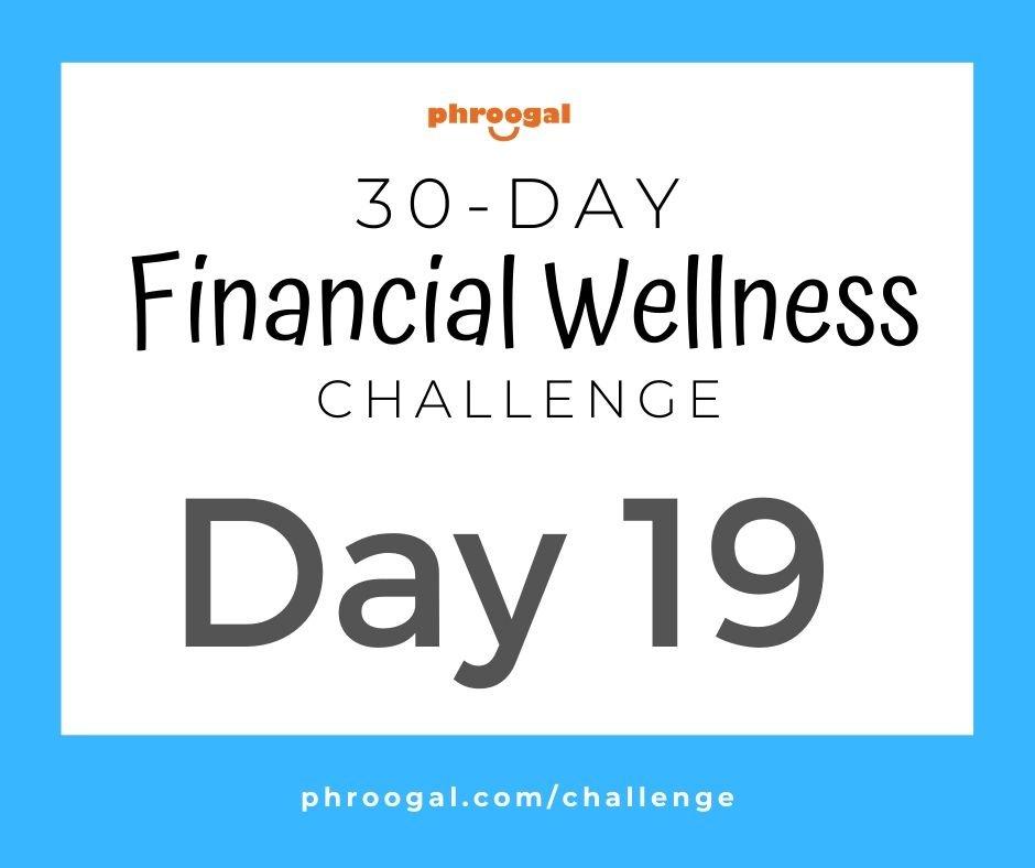 Day 19: Financial Goals (30 Day Financial Wellness Challenge)