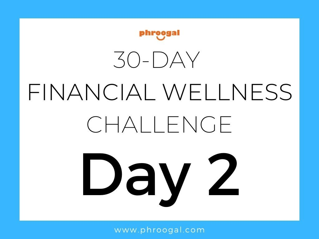 Day 2 - 30-Day Financial Wellness Challenge