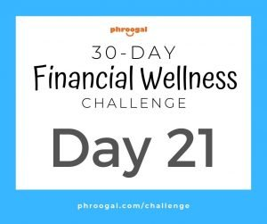 Day 21: Spend Less (30 Day Financial Wellness Challenge)