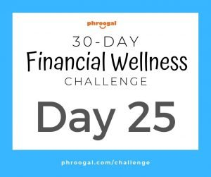 Day 25: Budget Better (30 Day Financial Wellness Challenge)
