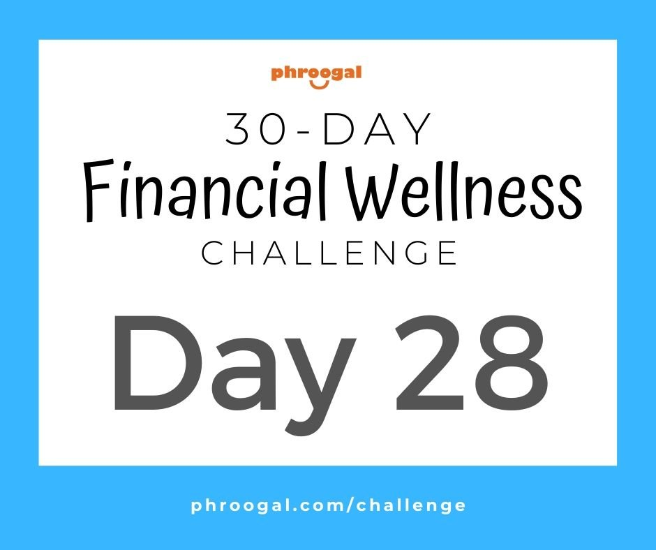 Day 28: Grow Your Money (30 Day Financial Wellness Challenge)