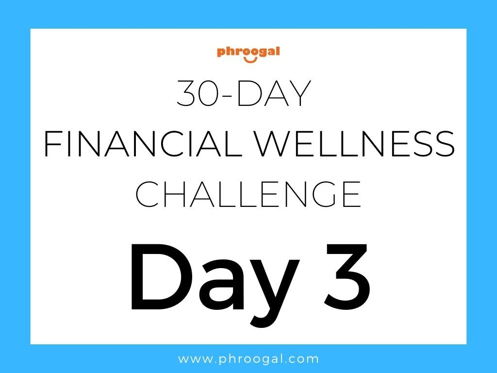 Day 3 - 30 Day Financial Wellness Challenge
