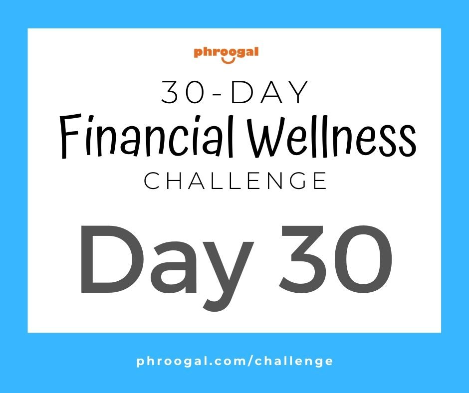 Day 30: Protect Your Money (30 Day Financial Wellness Challenge)