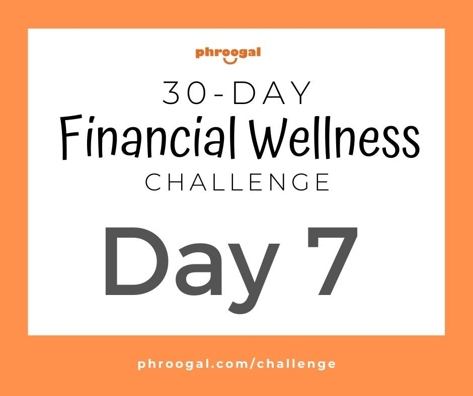 Day 7 Financial Health Check – 30 Day Financial Wellness Challenge