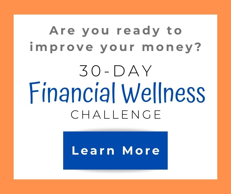 Take the 30 Day Financial Wellness Challenge
