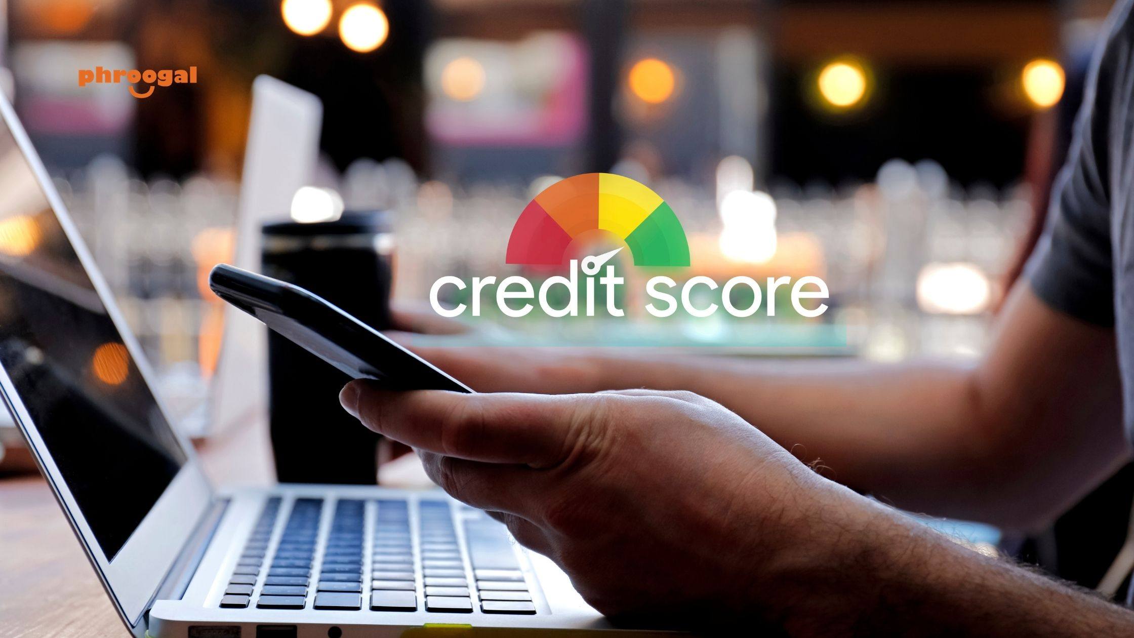 Credit Scores Calculated phroogal