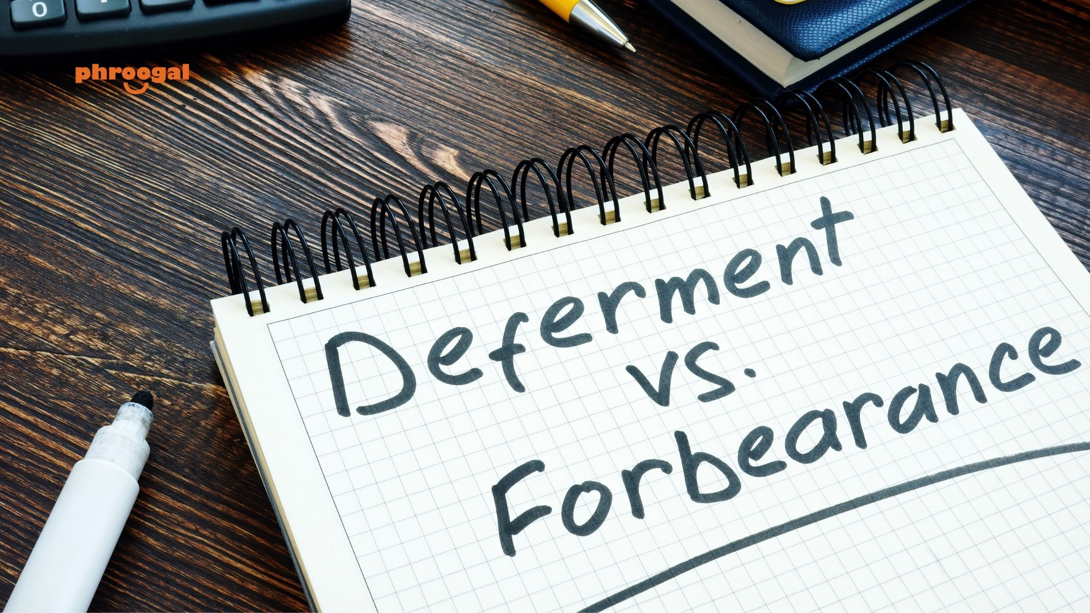Deferment or Forbearance of Student Loan Payments phroogal