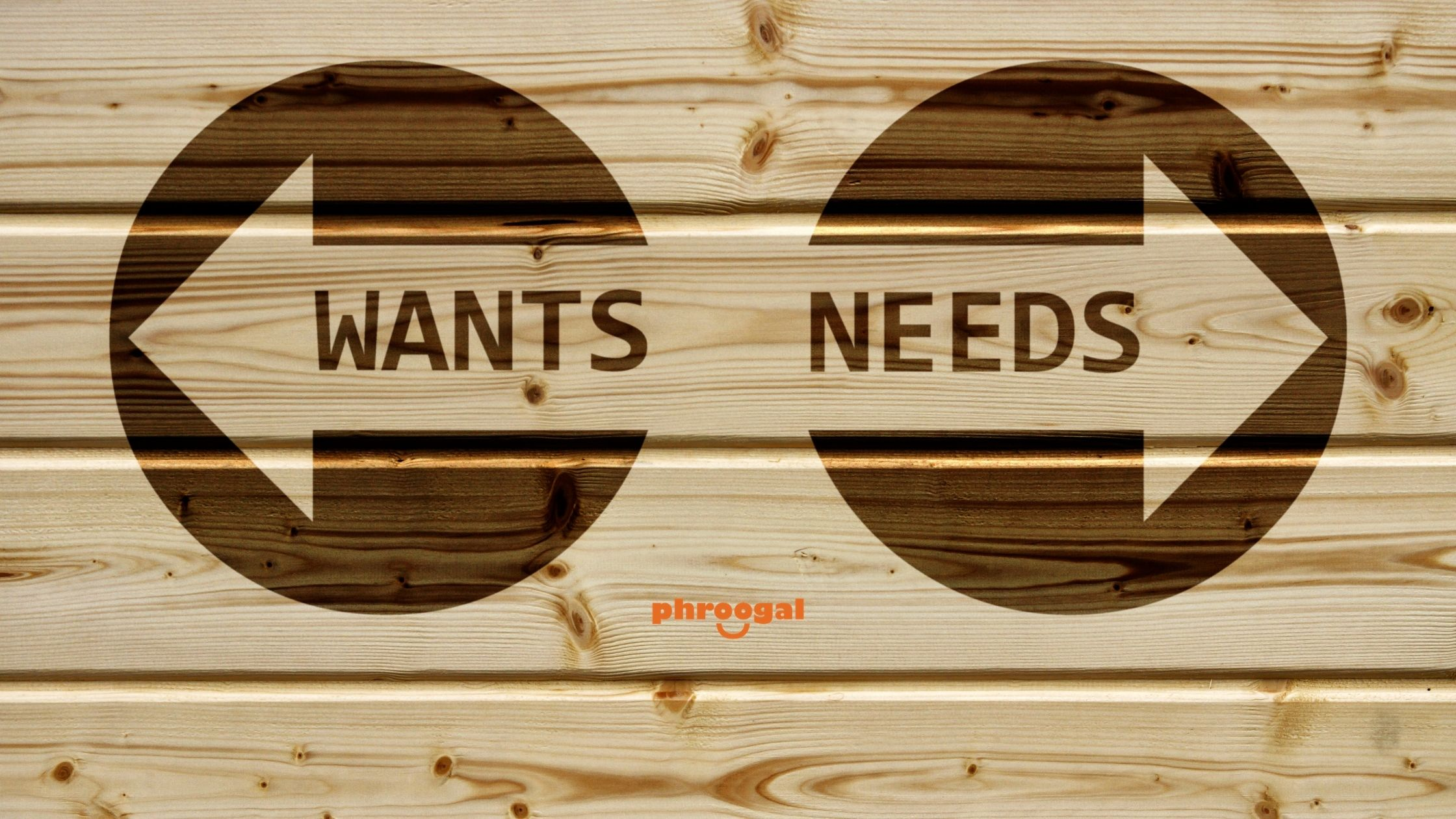 How to Differentiate Between Needs and Wants phroogal