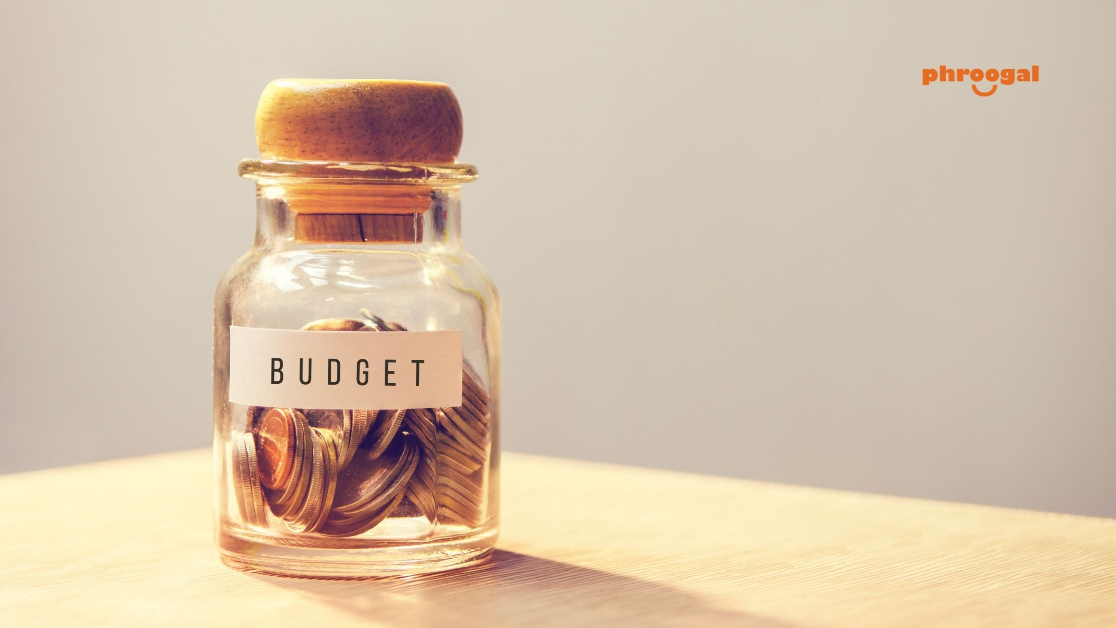 How to Start a Budget phroogal
