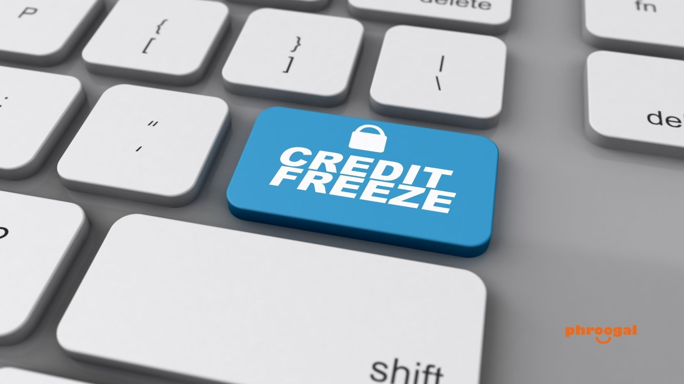 Place a Credit Freeze on Credit Reports phroogal