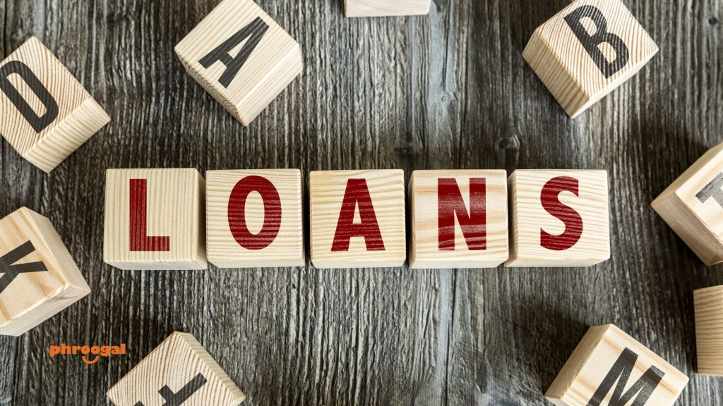 Types of Loans phroogal