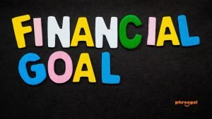 How to Set Financial Goals phroogal