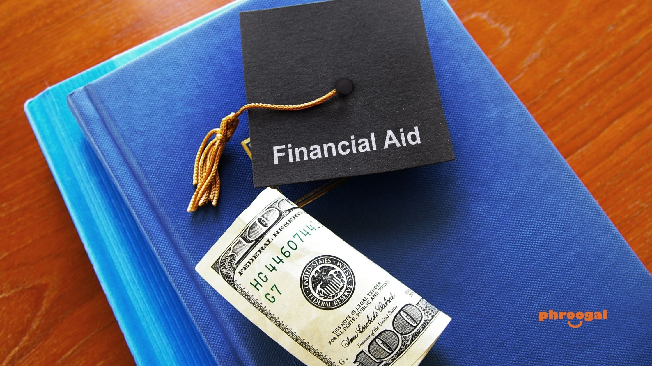 Types of Financial Aid Available phroogal