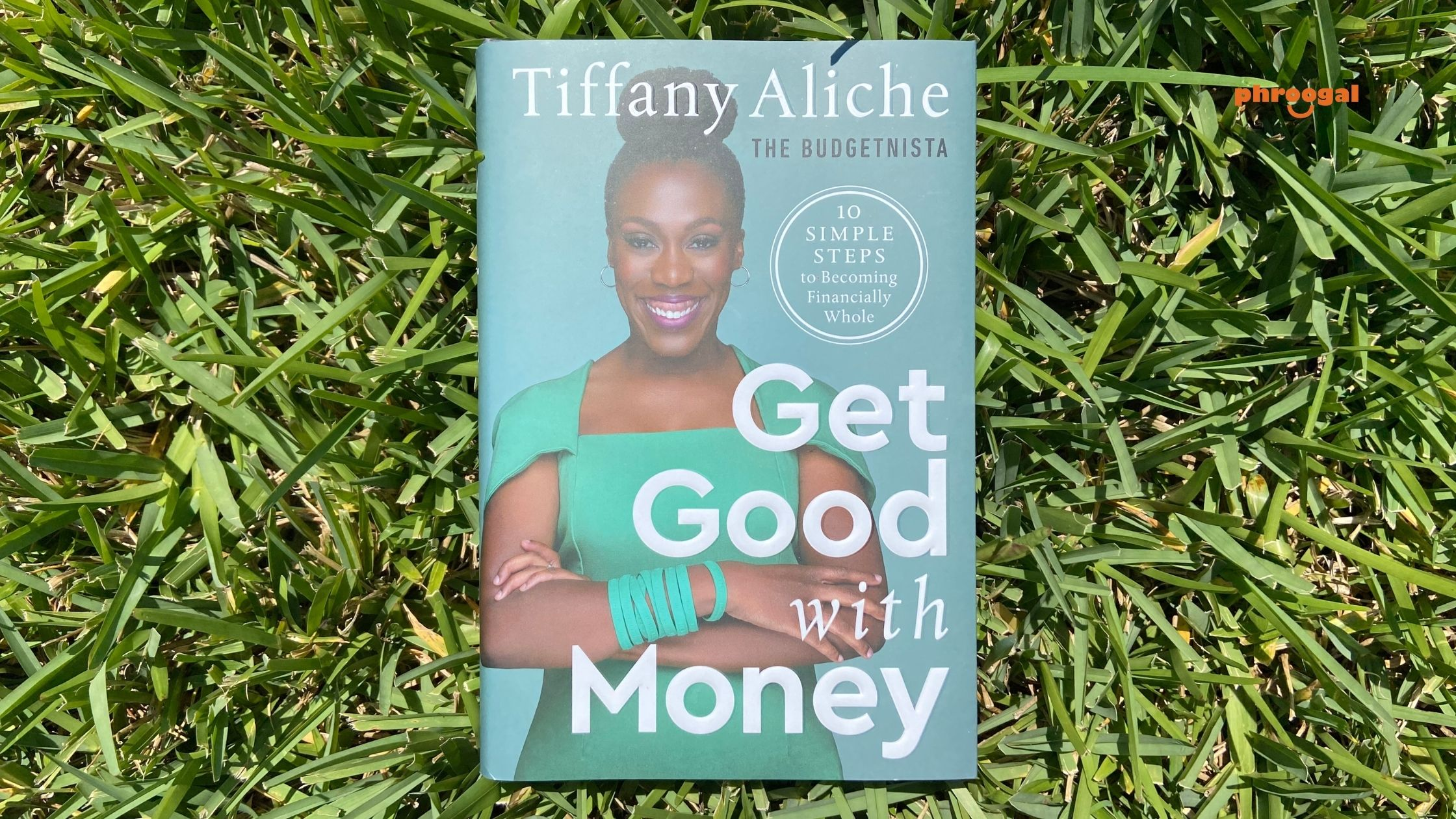 Financial Wholeness Get Good with Money Tiffany Aliche