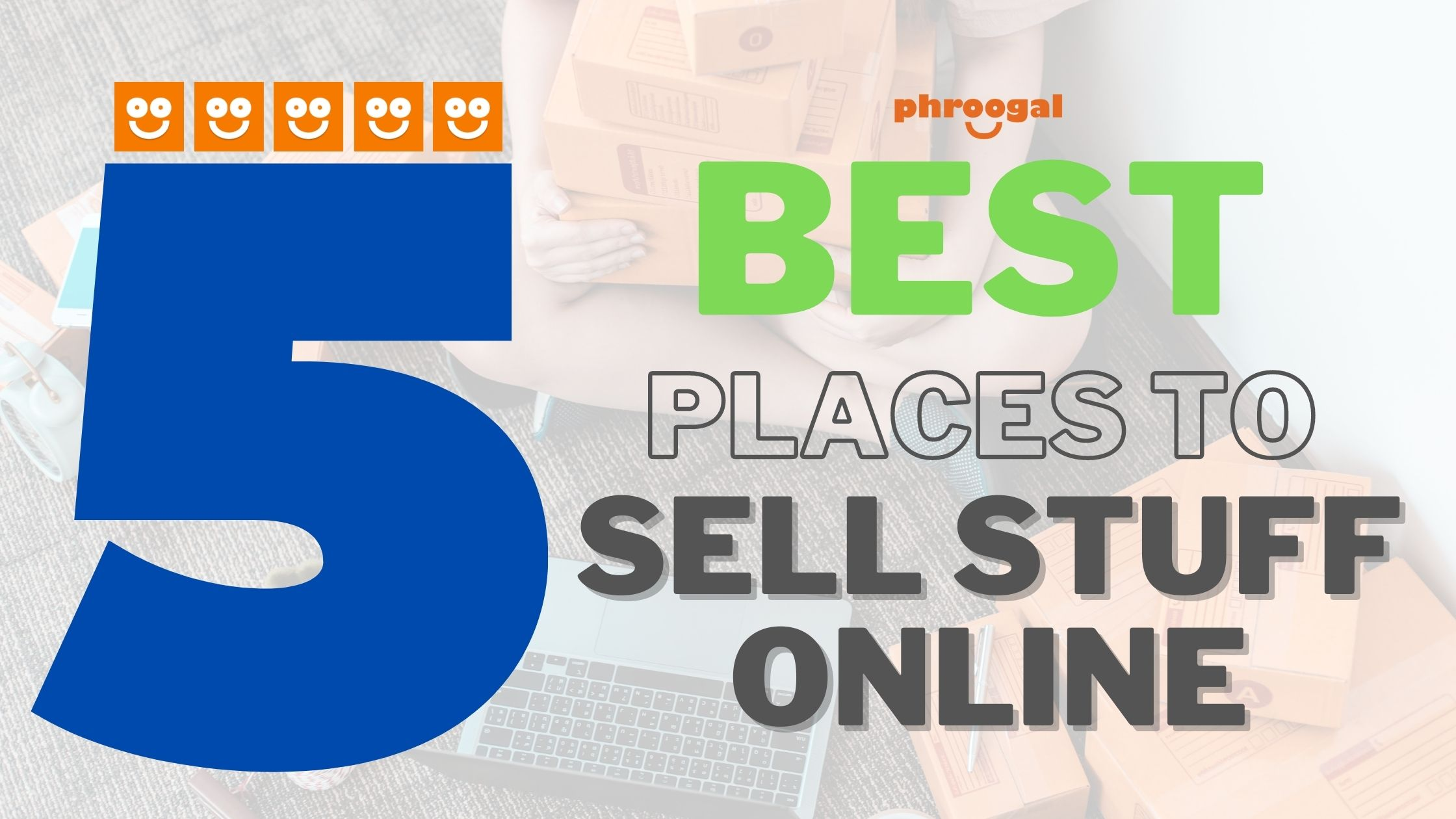 Best Places to Sell Stuff Online